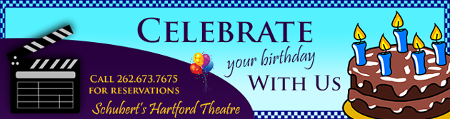 Celebrate your birthday at the Hartford Theater!