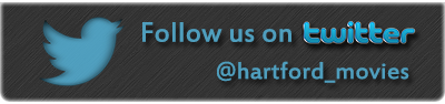 Follow us on twitter @hartford_movies